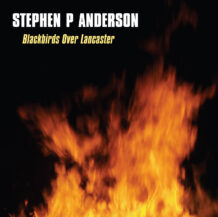 """Blackbirds Over Lancaster"" CD by Stephen P. Anderson"